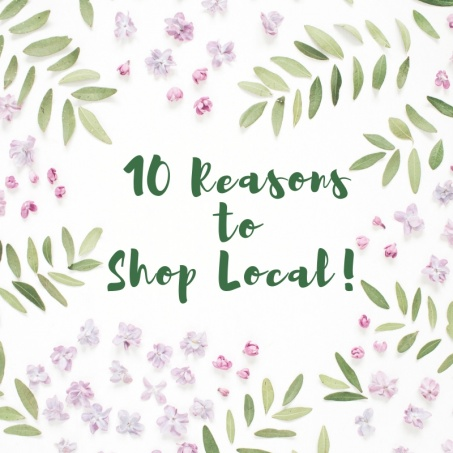 10 Reasons to Shop Local!